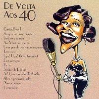 Různí interpreti – De Volta Aos 40