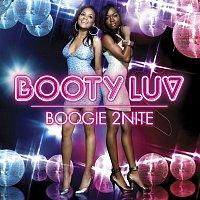 Booty Luv – Boogie 2Nite