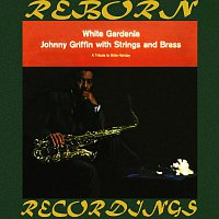 Johnny Griffin, Strings, Brass – White Gardenia (HD Remastered)