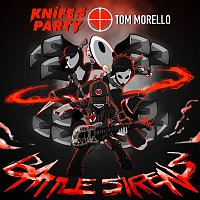 Knife Party & Tom Morello – Battle Sirens