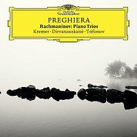 Gidon Kremer, Daniil Trifonov, Giedre Dirvanauskaite – Preghiera - Rachmaninov Piano Trios