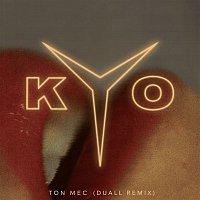 Kyo – Ton mec (DUALL remix)
