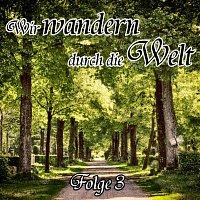 Přední strana obalu CD Wir wandern durch die Welt Folge 3