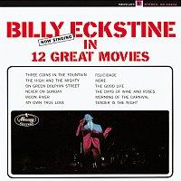 Billy Eckstine – Now Singing in 12 Great Movies
