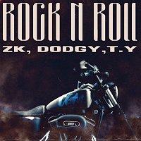 (CGM) TY, Dodgy, (CGM) ZK, CGM – Rock N Roll