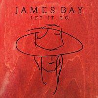 James Bay – Let It Go