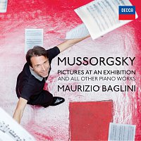 Mussorgsky: Pictures At An Exhibition And All Other Piano Works