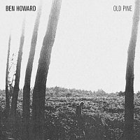 Ben Howard – The Old Pine E.P.