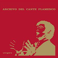 Various – Archivo Del Cante Flamenco
