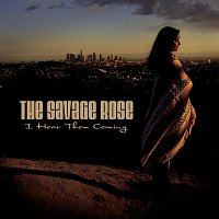 The Savage Rose, Annisette – I Hear Them Coming
