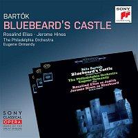 Eugene Ormandy, Béla Bartók, The Philadelphia Orchestra, Rosalind Elias, Jerome Hines – Bartók: Bluebeard's Castle, Sz. 48 (Remastered)