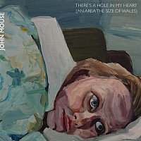 John MOuse – There's a hole in my heart