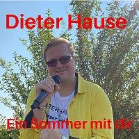 Dieter Hause – Ein Sommer mit dir