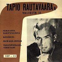 Tapio Rautavaara – Valioita 2