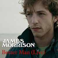 James Morrison – NapsterLive - July 10, 2006