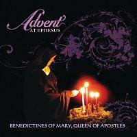 Benedictines Of Mary, Queen Of Apostles – Advent At Ephesus