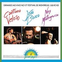 Caetano Veloso, Joao Bosco, Ney Matogrosso – Brazil Night Ao Vivo Montreux 1983
