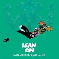 Major Lazer, MO, DJ Snake – Lean On (feat. MO & DJ Snake)