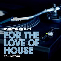 Juan Corbi – Defected Presents For The Love Of House Volume 2