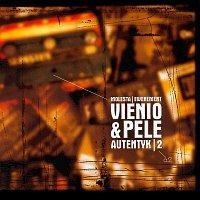 Vienio & Pelé – Autentyk 2