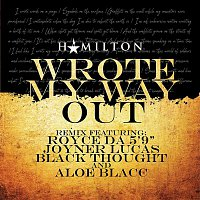 Royce Da 5'9'', Joyner Lucas, Black Thought – Wrote My Way Out (Remix) [feat. Aloe Blacc]