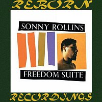Sonny Rollins – Freedom Suite (Keepnews Collection, HD Remastered)