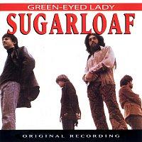 Sugarloaf – Green-Eyed Lady