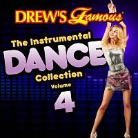 The Hit Crew – Drew's Famous The Instrumental Dance Collection [Vol. 4]