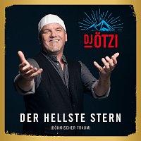 DJ Otzi – Der hellste Stern (Bohmischer Traum)