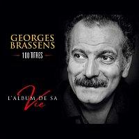 Georges Brassens – L'album de sa vie - 100 titres