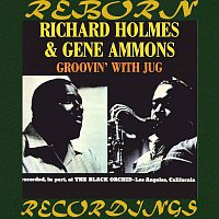 Gene Ammons, Richard Holmes – Groovin' with Jug, Complete (HD Remastered)
