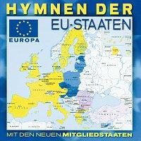 Různí interpreti – Hymnen Der EU-Staaten - Mit Den Neuen Mitgliedstaaten
