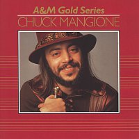 Chuck Mangione – A&M Gold Series