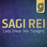 Sagi Rei – Lady (Hear Me Tonight)