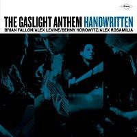 The Gaslight Anthem – Handwritten [Deluxe Version]