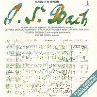 Joshua Rifkin, The Bach Ensemble – J.S. Bach: Mass In B Minor