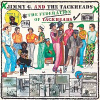 Jimmy G. & The Tackheads – The Federation Of Tackheads