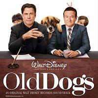 Různí interpreti – Old Dogs [Original Motion Picture Soundtrack]