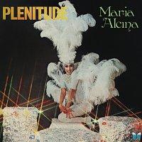 Maria Alcina – Plenitude