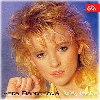 Iveta Bartošová – Víš, lásko