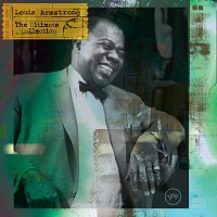 Louis Armstrong – The Ultimate Collection: Louis Armstrong