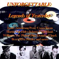 Různí interpreti – Unforgettable - Legends Of Yesterday