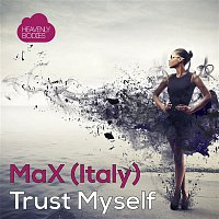Max – Trust Myself EP