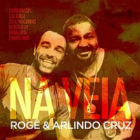 Arlindo Cruz & Roge – Na Veia