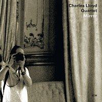 Charles Lloyd Quartet – Mirror