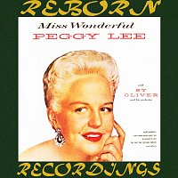 Peggy Lee, Sy Oliver And His Orchestra – Miss Wonderful (HD Remastered)