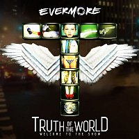 Evermore – Truth Of The World: Welcome To The Show