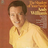 Andy Williams – The Shadow of Your Smile