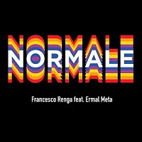 Francesco Renga, Ermal Meta – Normale