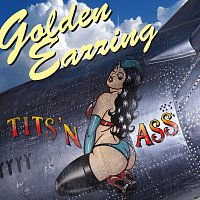 Golden Earring – Tits 'n Ass